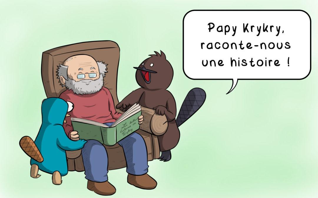 Note #21 : Papy Krykry, raconte-nous une histoire !